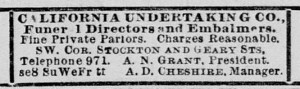 "This newspaper ad appeared in the ""San Francisco Call"" in 1893. By 1899, Ursula's father was not just manager, but also president of the California Undertaking Company. He sold the business in 1903 at ""splendid advantage."""