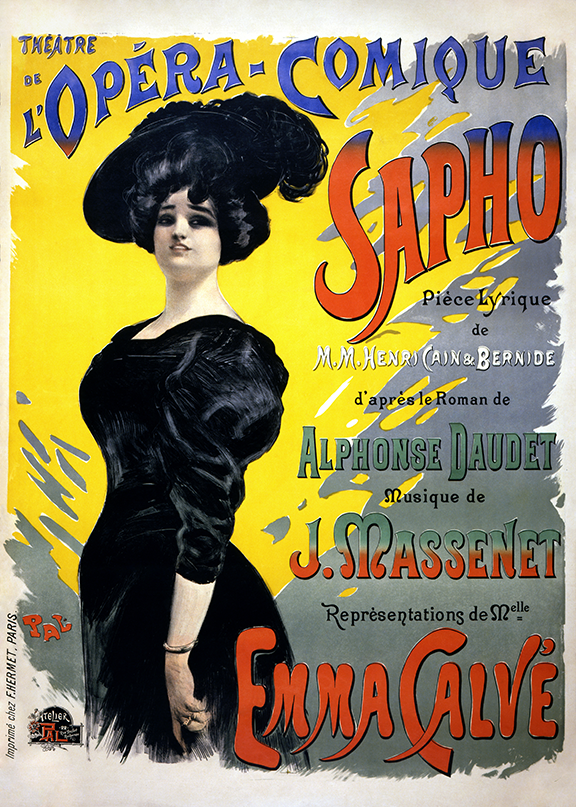 "A poster for Massenet's comic opera ""Sapho,"" featuring French singer Emma Calve, Ursula's teacher"